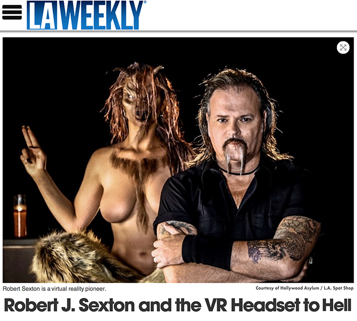 L.A. Weekly interview with VR Pioneer Robert J. Sexton